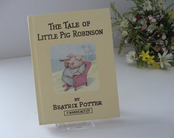 Beatrix Potter 1981 The tale of Little Pig Robinson vintage book