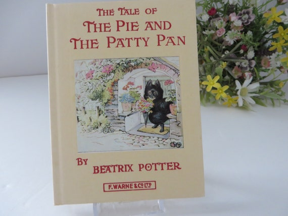 Beatrix Potter 1981 The Tale of the Pie and the Patty Pan  vintage book