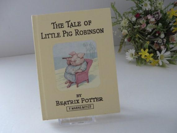 Beatrix Potter 1981 The tale of Little Pig Robinson vintage book
