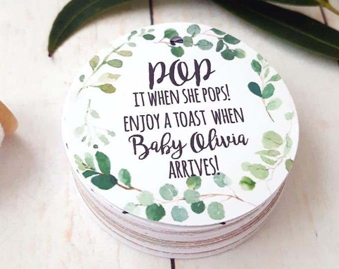 Eucalyptus Greenery Wreath Pop it when she pops Baby Shower Favour Tags
