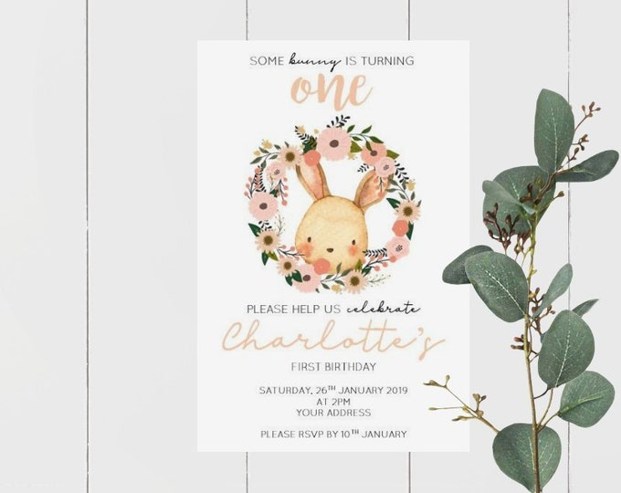 Some Bunny is turning one Birthday Invitations x 60