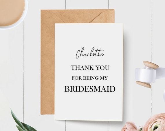 Modern Thank you for being my Bridesmaid Card