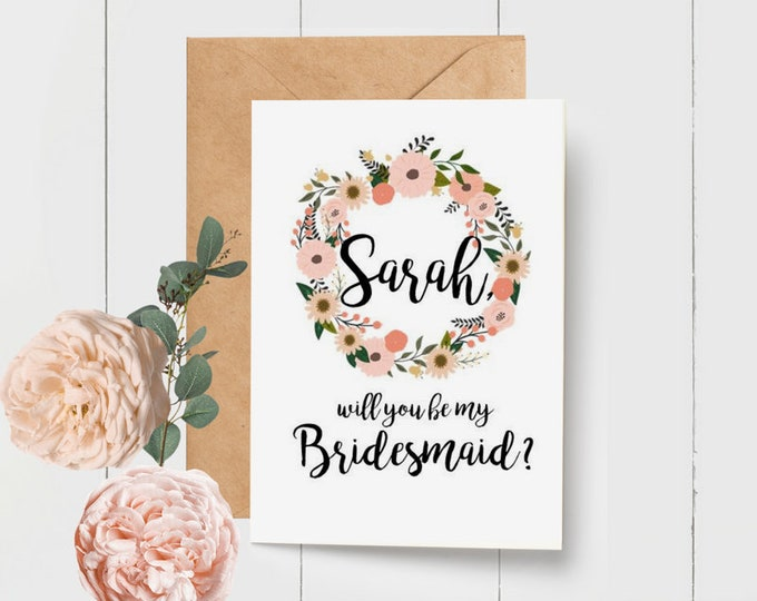 Floral Wreath Will you be my Bridesmaid Card