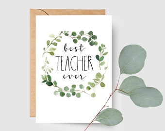 Botanical Leaves Best Teacher Ever Card