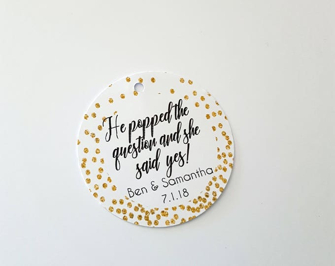 Personalised Gold Glitter He popped the question and she said yes Favour Tags (20)