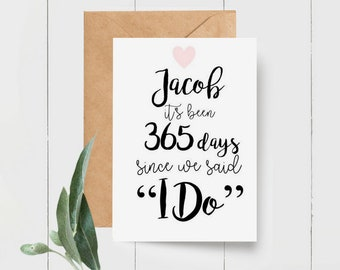 Personalised First Anniversary Card | It's been 365 days since we said I Do Card