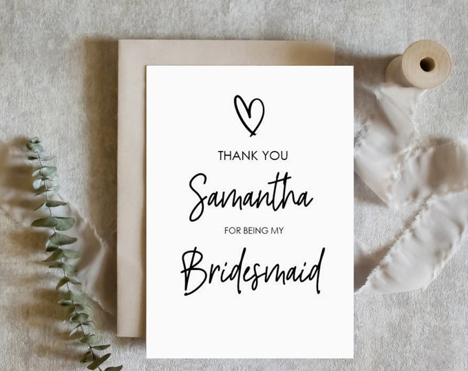 Personalised Modern Heart Thank you for being my Bridesmaid Card