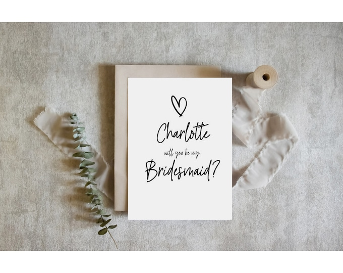 Personalised Modern Heart Will you be my Bridesmaid Card