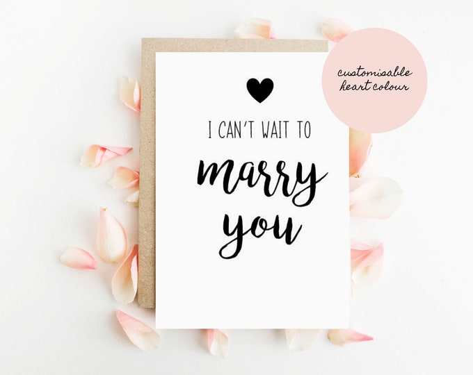 I can't wait to marry you Card