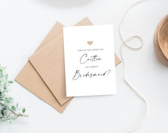 I Can't Say I Do without you Bridesmaid Proposal Card
