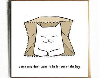 Some Cats Dont Want To Be Let Out Of The Bag