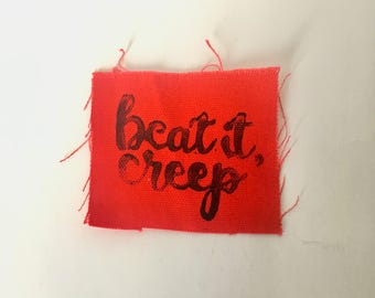 Beat It Creep Hand Printed Fabric Patch - Red