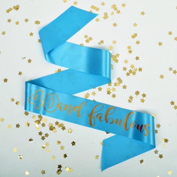 40th BIRTHDAY SASH 40 And Fabulous Fortieth Birthday Gift