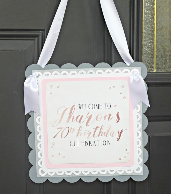 70th BIRTHDAY DECORATIONS Welcome Sign Door Rose