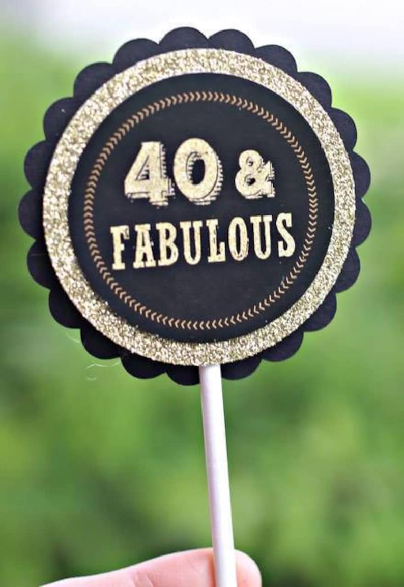 40 AND FABULOUS Cupcake Toppers 40th Fabulous Birthday