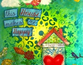 Mixed-media painting 'This house makes me happy'