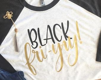 f72a09b48f Black Friday Shirt, Black Friyay Shirt, Black Friday Crew Shirt, Holiday  Shirt, Black Friday
