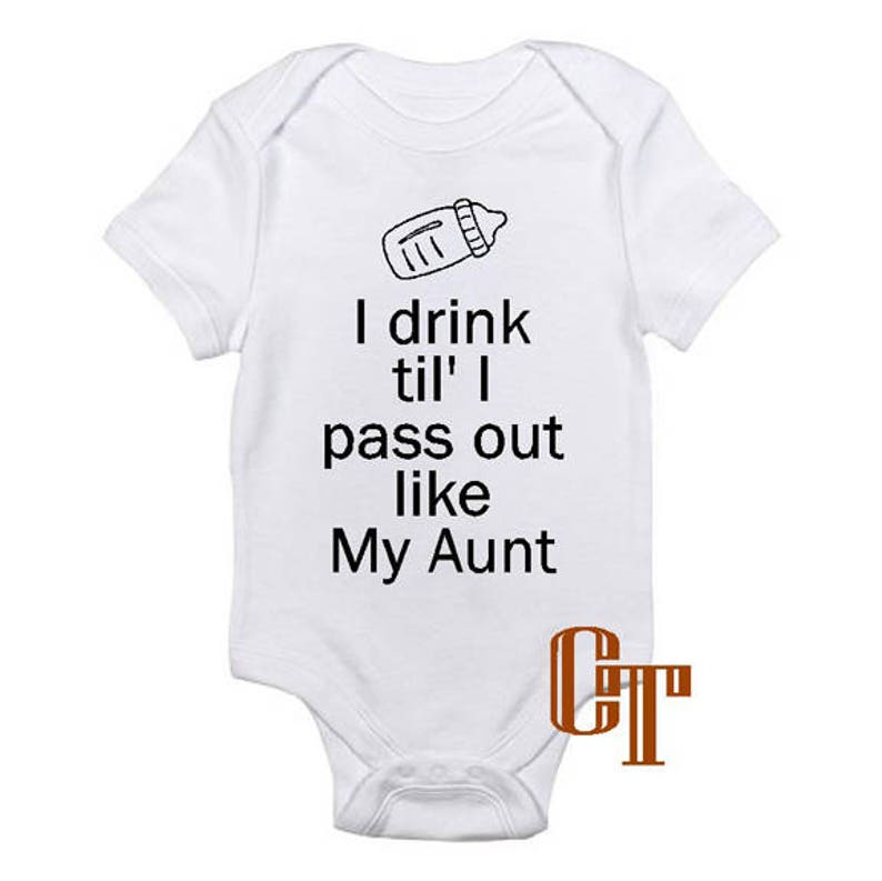 b208ab6e0 I Drink Til I Pass Out Like My Aunt Funny Custom Baby Onesie | Etsy