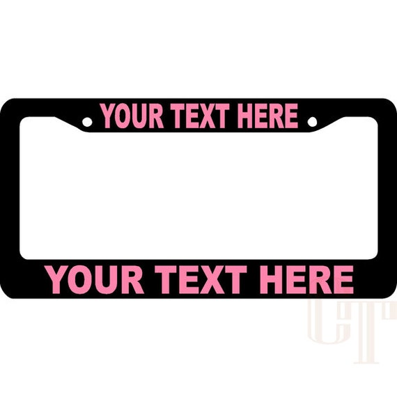 CUSTOM TEXT PLASTIC License Plate Frame Personalized | Etsy
