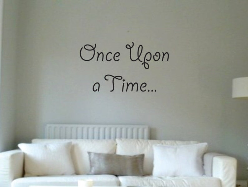 Vinyl Wall Word Decal Once Upon A Time Home Decor Wall Etsy
