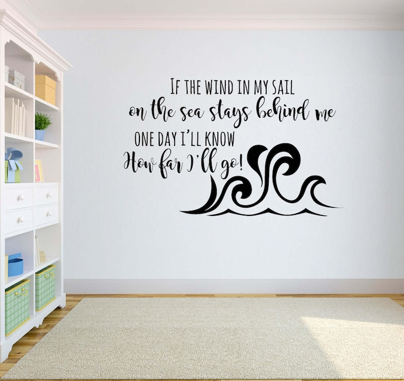 Disney Vinyl Wall Word Decal If The Wind In My Sail On Sea Etsy