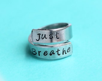Just breathe - hand stamped ring - very sturdy ring - great gift - fun piece of jewelry