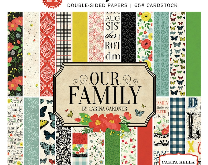 Carta Bella OUR FAMILY 6x6 Scrapbook Paper Pad