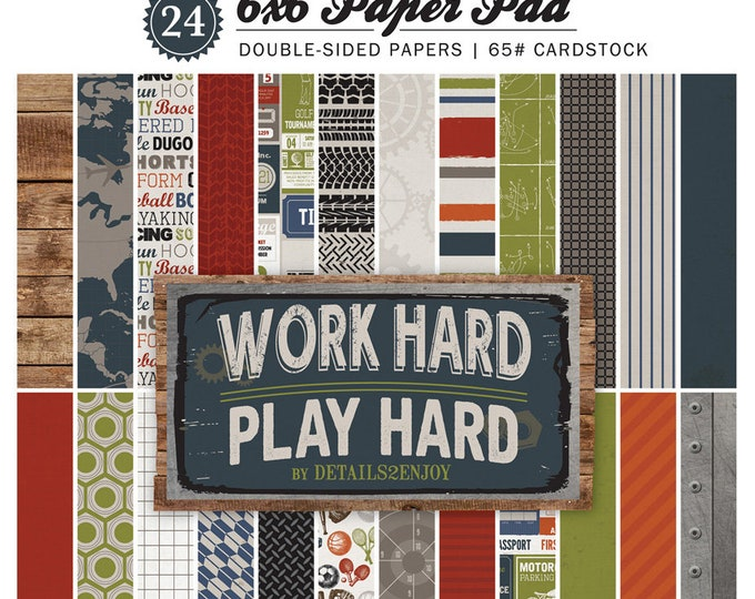 Carta Bella WORK HARD Play HARD 6x6 Scrapbook Paper Pad