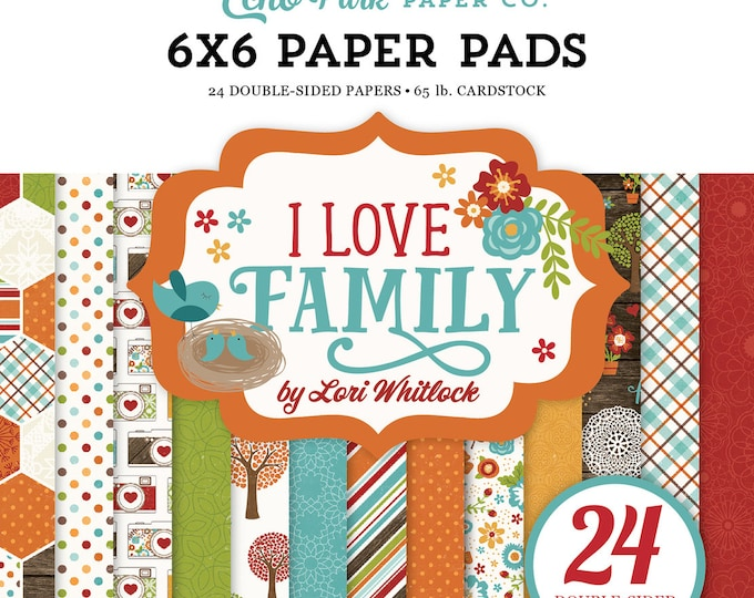 Echo Park Paper I LOVE FAMILY 6x6 Scrapbook Paper Pad