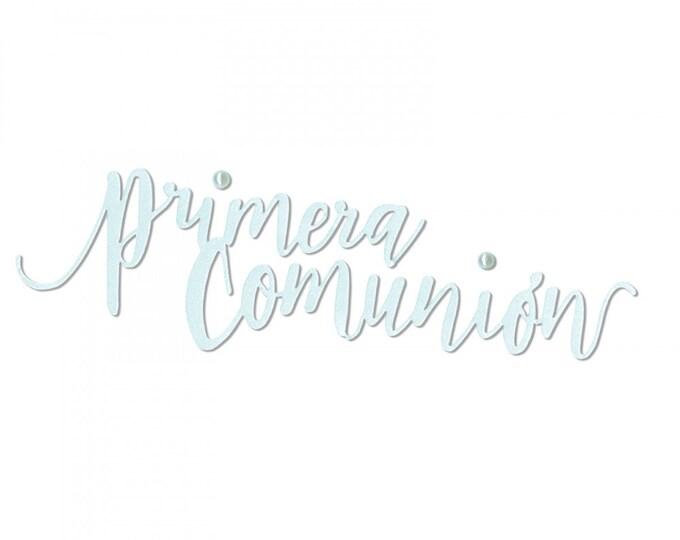 New! Sizzix Thinlits Die - Primera Comunión (First Communion) by Luisa Elena Guillen-K (663216)