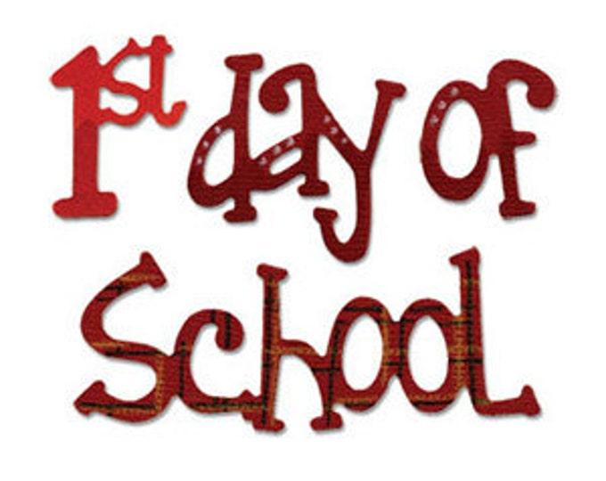Sizzix Medium Sizzlits Die - Phrase, 1st Day of School (656703)