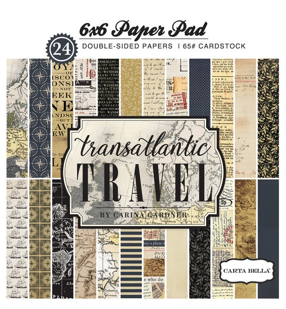 Carta Bella TRANSATLANTIC TRAVEL 6x6 Scrapbook Paper Pad