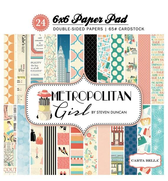 Carta Bella METROPOLITAN GIRL 6x6 Scrapbook Paper Pad