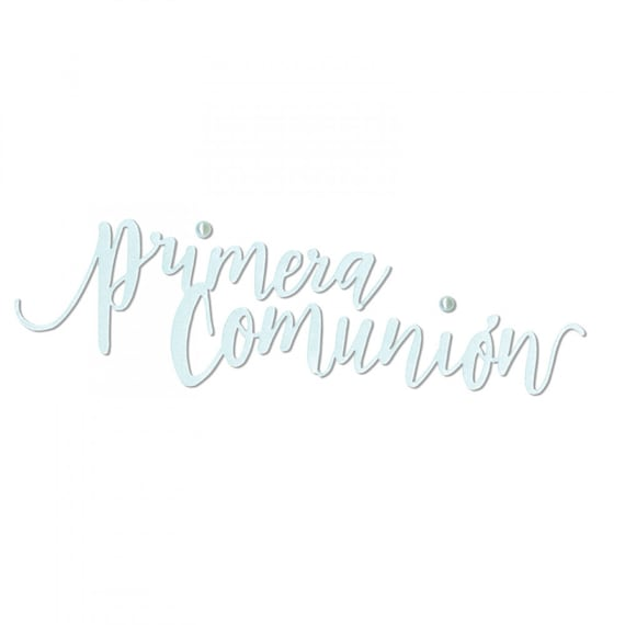 New! Sizzix Thinlits Die - Primera Comunión (First Communion) by Luisa Elena Guillen-K (663216)