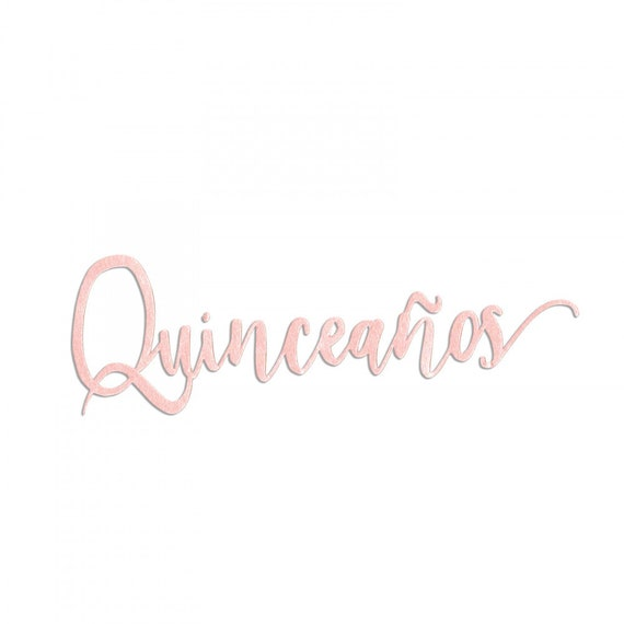 New! Sizzix Thinlits Die - Quinceaños (15 Years) by Luisa Elena Guillen-K (663217)