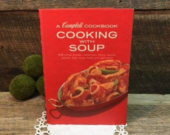 Campbell's Cooking With Soup Cookbook/1972/Hard Back