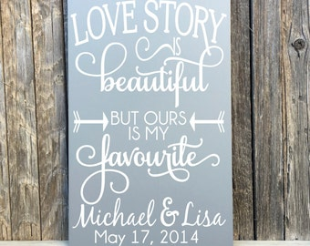 Every Love Story is Beautiful Sign Personalized Love Story Sign Wedding Gifts for Couple Personalized Wedding Sign Love Quote Love Story