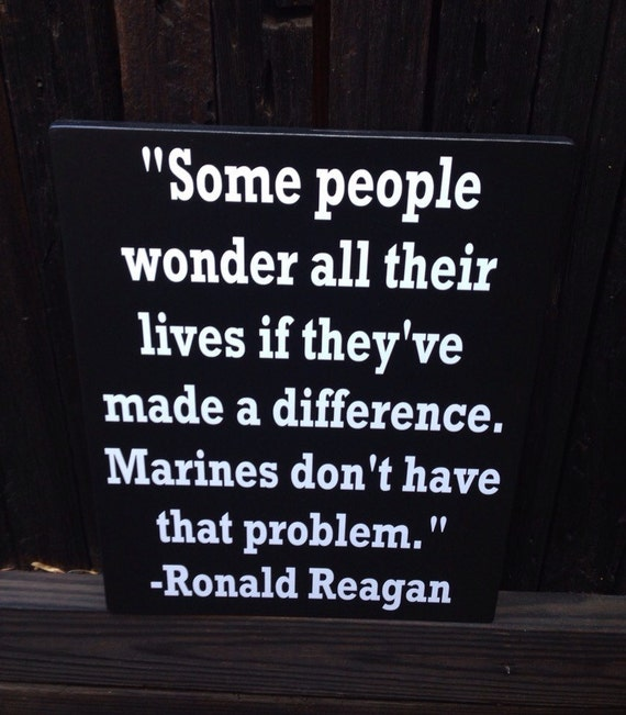 Marine Corps Gifts Usmc Military Gift Ronald Reagan Quote Wood Etsy