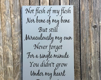 Gift to Step Daughter, Gift from Step Mom, Not Flesh of My Flesh Nor Bone Wood Sign, PERSONALIZED Blended Family Kids Gifts, Step parents