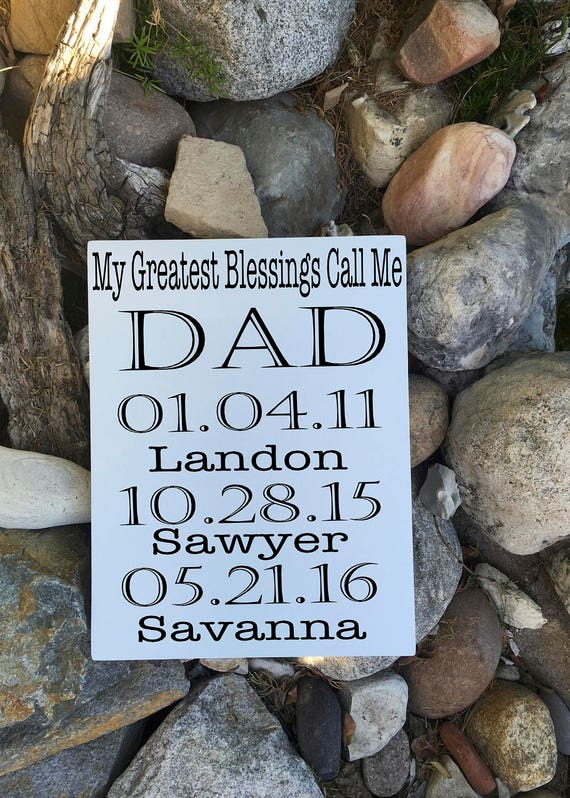 Fathers Day Gift from Daughter, My Greatest Blessings Call Me Sign, Fathers  Day Gift from Kids, Fathers Day Gift from Wife PERSONALIZED Gift