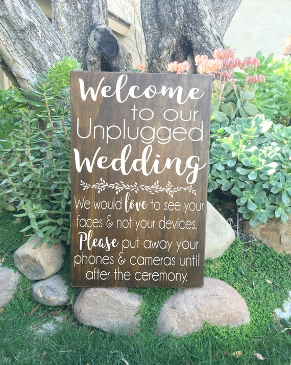 Rustic Wedding Signs.Welcome To Our Unplugged Wedding Sign Rustic Wedding Signs Unplugged Ceremony Wood Sign No Cell Phone Wooden Sign Rustic Wedding Decor