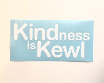 Kindness is Kewl Decal