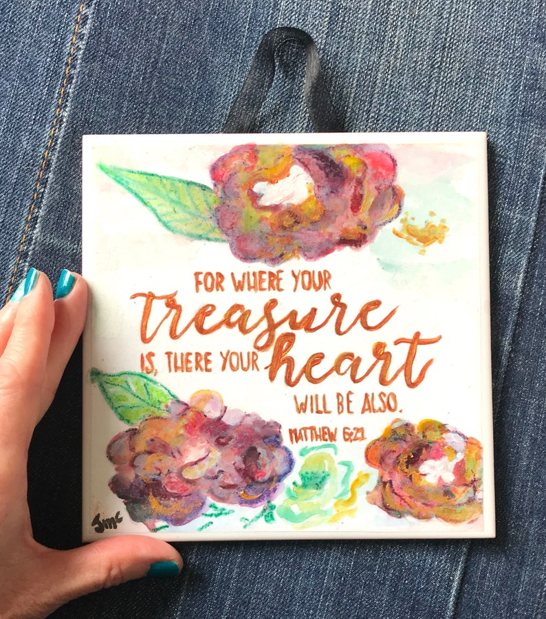 Where Your Treasure is.. Matthew 6:21 Christian Wall Art image 0