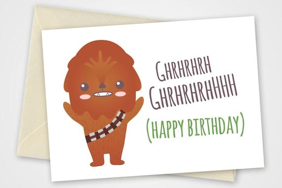 Star Wars Printable Card With Chewbacca Pdf Diy 6x4 Inch Etsy