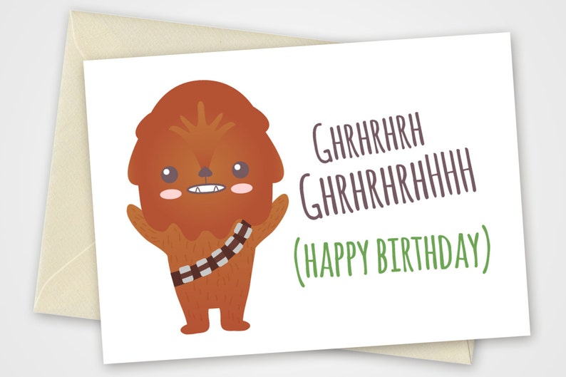 image about Printable Star Wars Birthday Cards known as Star wars printable card with Chewbacca - PDF Do it yourself 6x4 inch