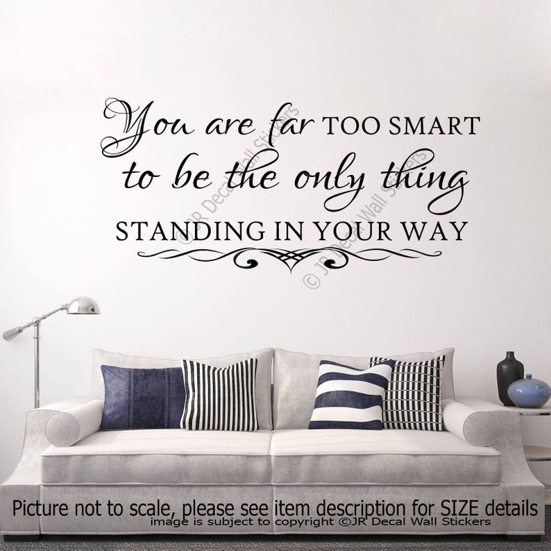 You are far too smart office Home Decor Inspiring quote Removable Vinyl Wall Art Stickers Motivational Decal Bedroom School