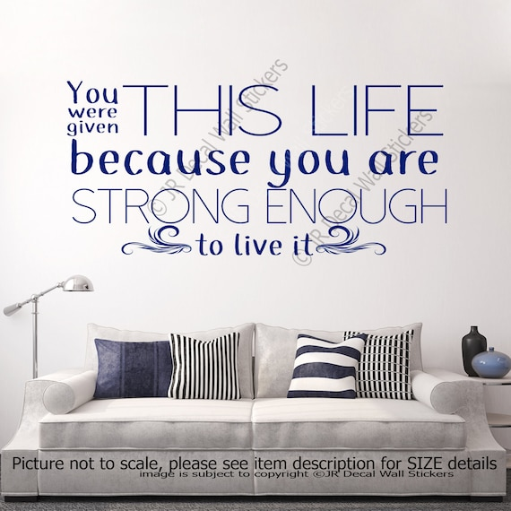 you were given this life wall art quotes wall art decal | etsy