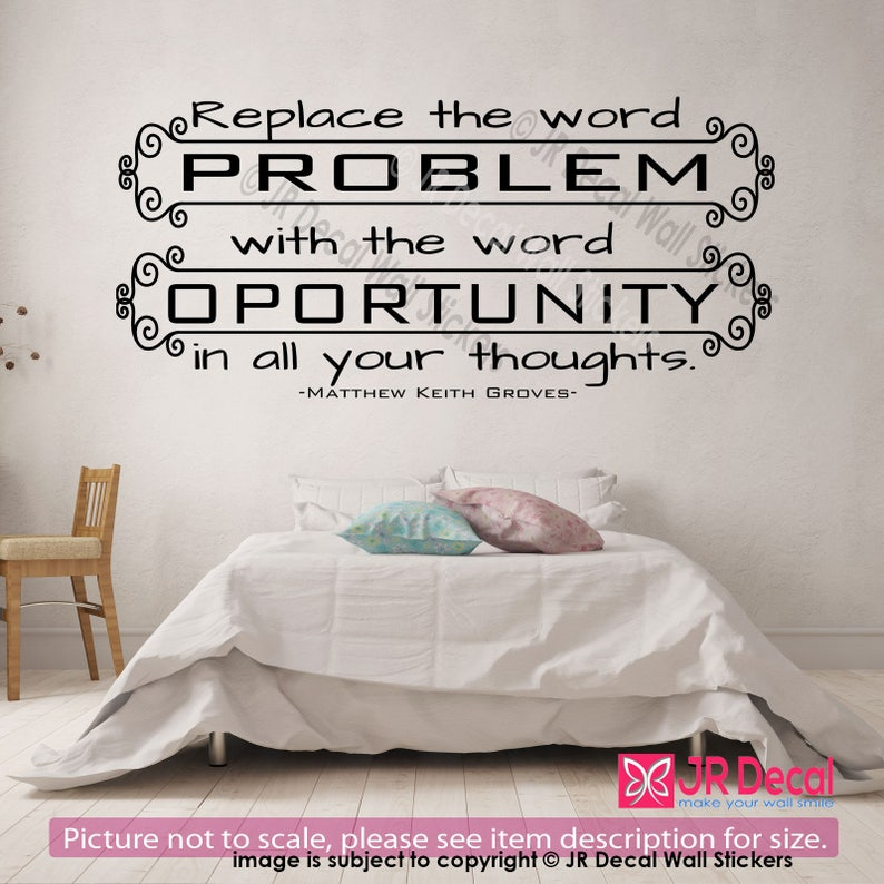 Inspiring quote Removable Vinyl Wall Art Stickers Motivational Decal Bedroom office, Matthew Keith Replace problem with opportunity
