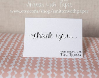 50- Thank you from the Future Mrs...: Wedding-Bachelorette-Shower-Engagement