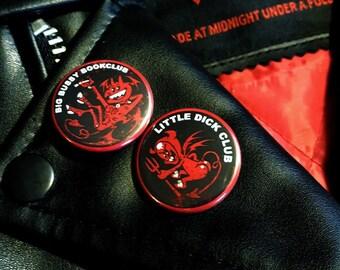 LITTLE DICK CLUB / big bussy bookclub button pins n' bumper stickers